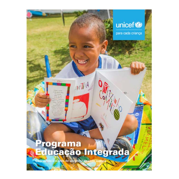 Unicef - Programa Educação Integrada – Garantindo o direito de aprender de cada criança - livro - capa