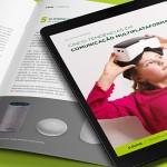 Cinco tendências em comunicação multiplataforma