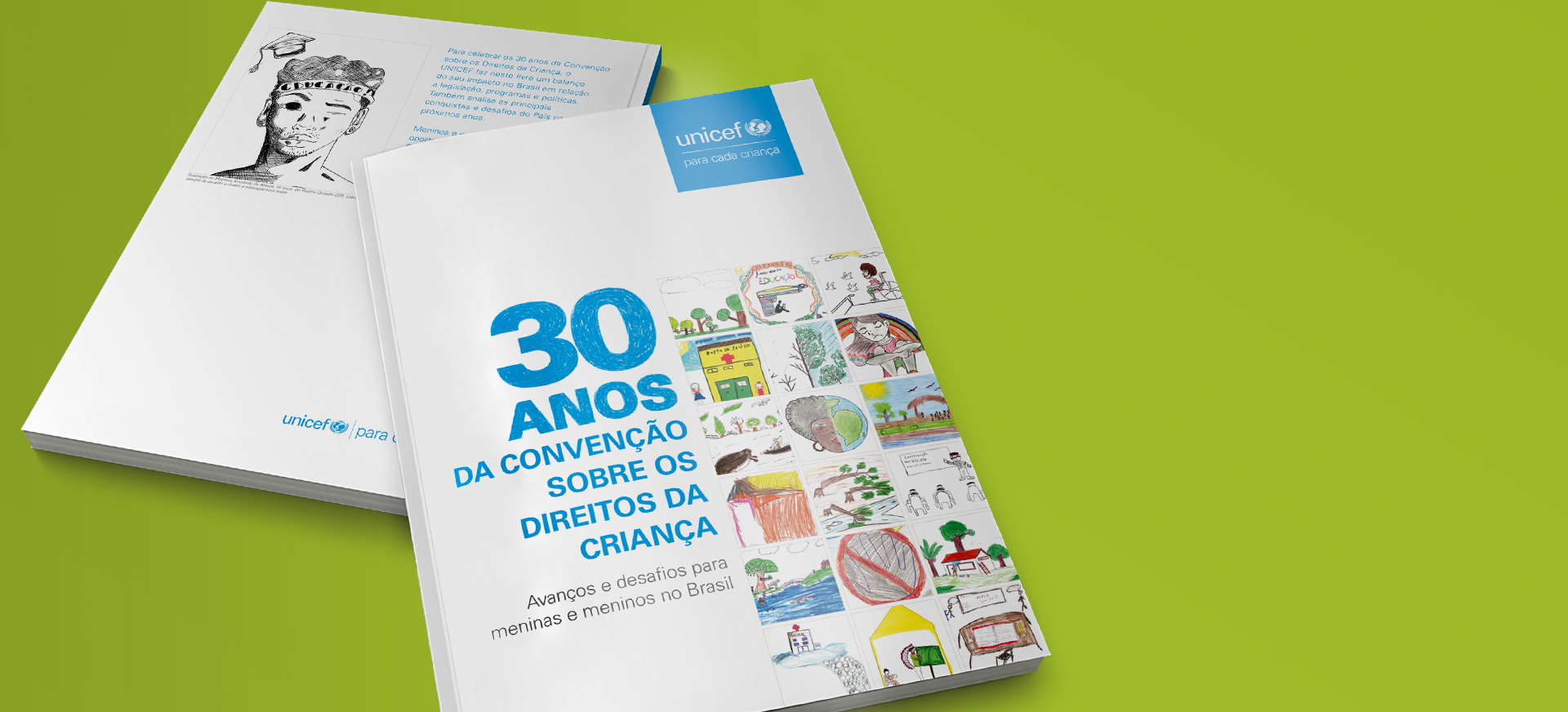 Capa do livro 30 anos da Convenção  sobre os Direitos da Criança – Avanços e desafios para meninas e meninos no Brasil