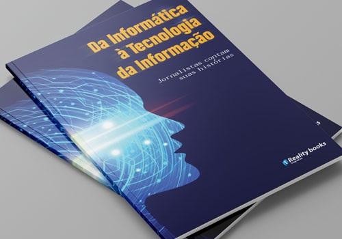 """Capa do livro """"Da informática à tecnologia da informação - Jornalistas contam suas histórias"""""""